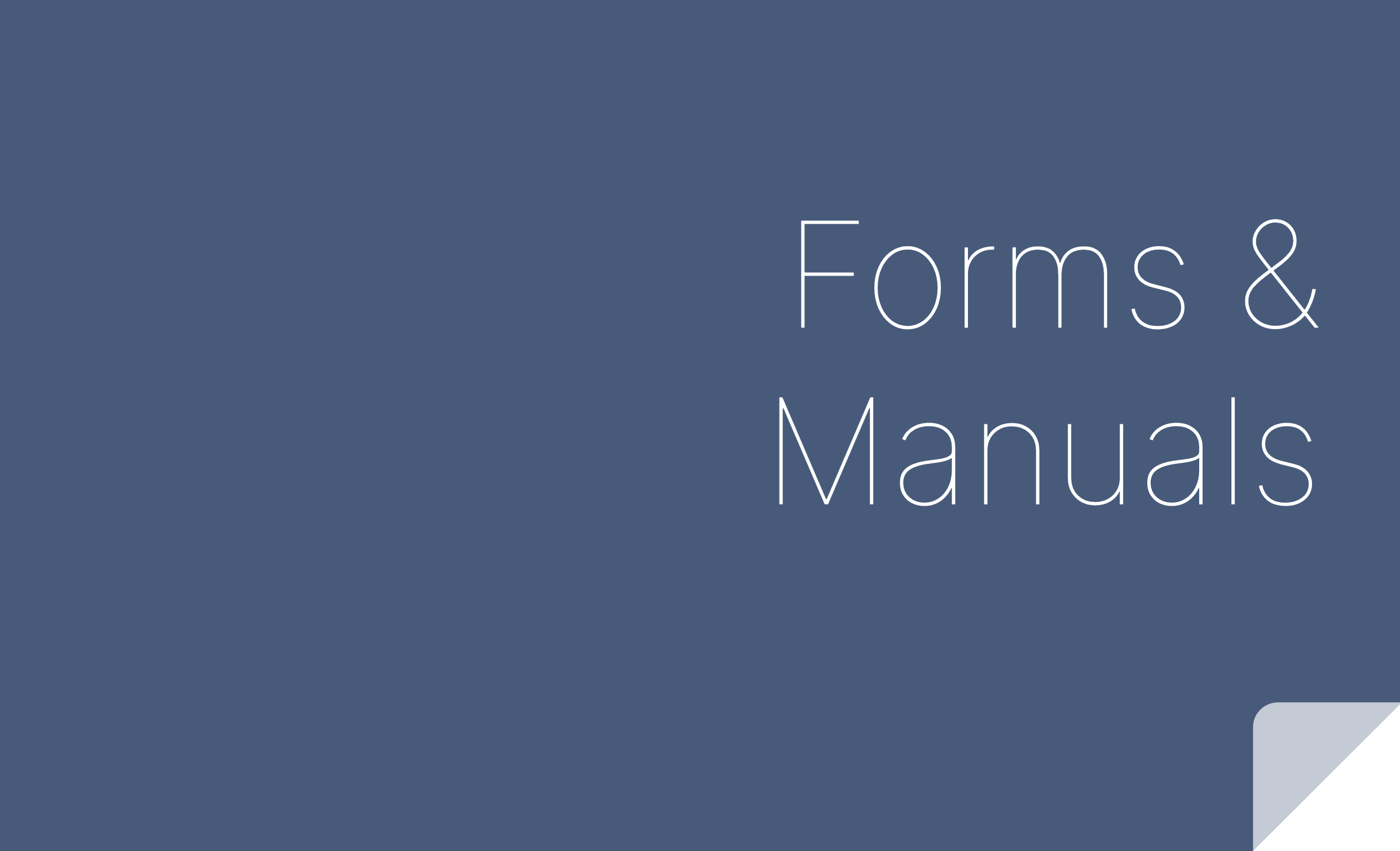 Forms and Manuals